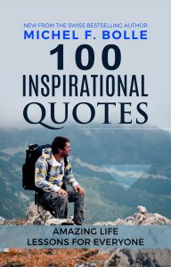 100 Inspirational Quotes - Michel F. Bolle