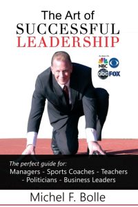 The Art of sucessfull Leadership - Michel F. Bolle